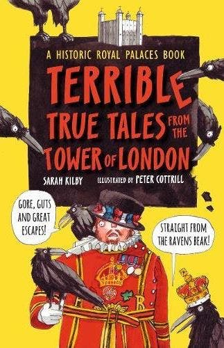Terrible Tales from the Tower of London