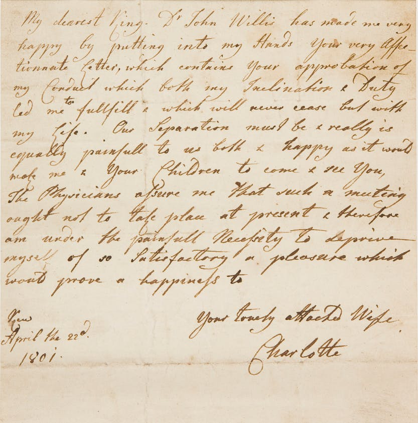 A letter from Queen Charlotte to her husband, King George III (1760-1820) dated 22 April 1801.
